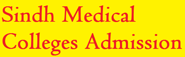 Sindh Medical Colleges Admissions 2021-2022