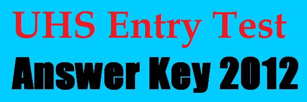 Answer Key UHS Entrance Test