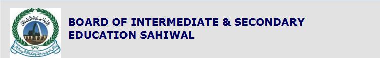 BISE Sahiwal Board Inter Part 2, 1 Result 2018 FA, FSc
