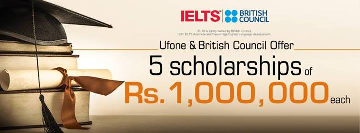 Ufone and British Council Offer 5 Scholarships of Rs. 1,000,000