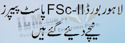 Lahore Board FSc Part 2 Past Papers, Guess Paper