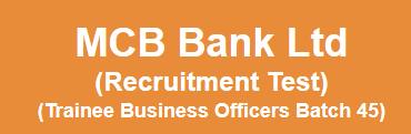 MCB Bank TBO NTS Test Result 2014 Answer Keys Batch 45