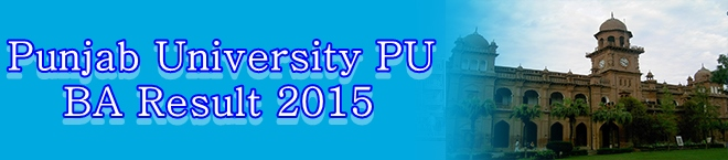 Punjab University PU BA Result 2015
