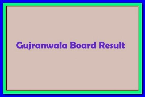 Gujranwala Board FA, FSc Part 2 Result 2018 Grw 12th Class