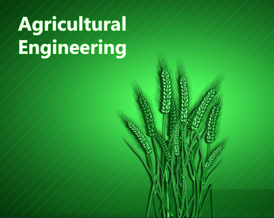 Agricultural Engineering In Pakistan, Scope, Subjects, Jobs, Salary