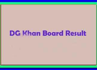 Dera Ghazi DG khan Board 12th Class Result 2018