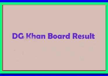 Dera Ghazi DG khan Board 12th Class Result 2017 announced