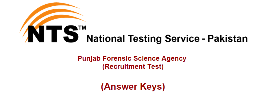NTS Test Result Punjab Forensic Science Agency Jobs 2014 Answer Keys