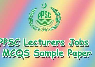 PPSC Lecturer Jobs 2017 Syllabus Paper Pattern