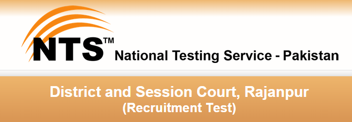 District And Session Court Rajanpur NTS Test Result 2015 Check Online