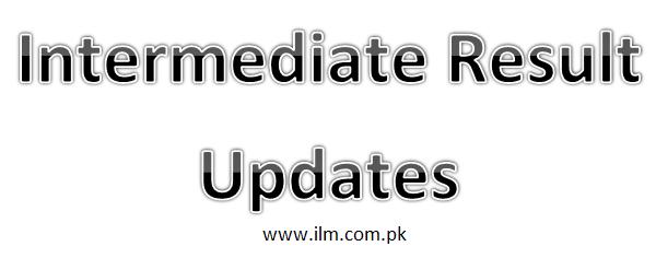BISE Sargodha Board Intermediate Part 1, 2 Supplementary Results 2018