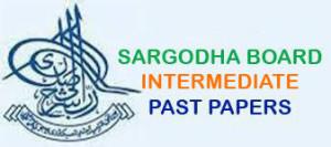 BISE Sargodha Board Inter Part 1, 2 Model Papers 2019