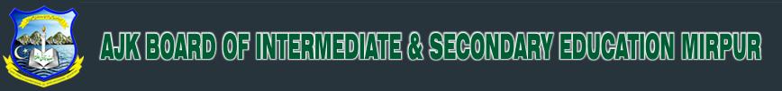 BISE AJK HSSC Inter Part 1, 2 Date Sheet 2017 FA, FSc