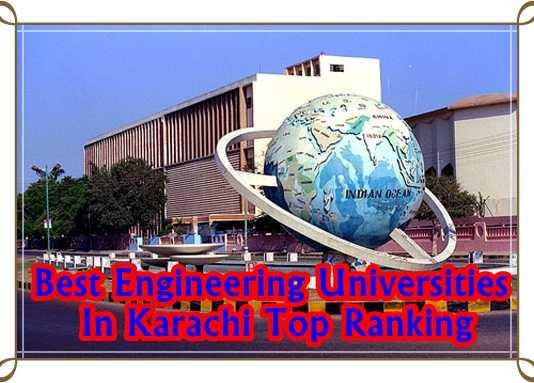 Best Engineering Universities In Karachi Top Ranking