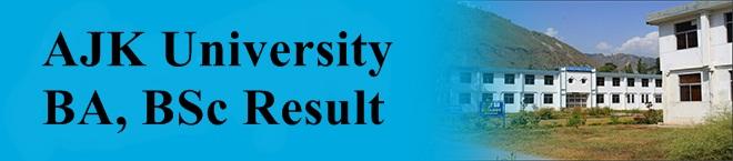 AJK University BA, BSc Result 2017 Part 1, 2 www.ajku.edu.pk Online