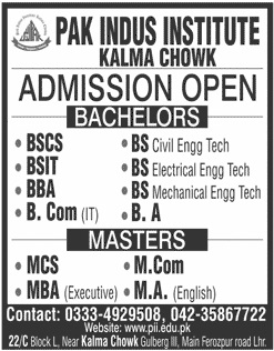 Pak Indus Institute Kalma Chowk Admission 2018
