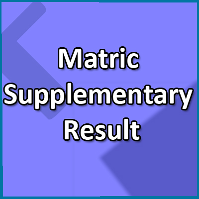 Matric Supplementary Result 2018
