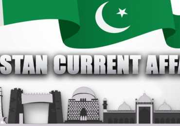 Current Affairs Of Pakistan 2018