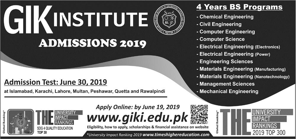 GIKI Undergraduate Admissions 2019 Form Last Date