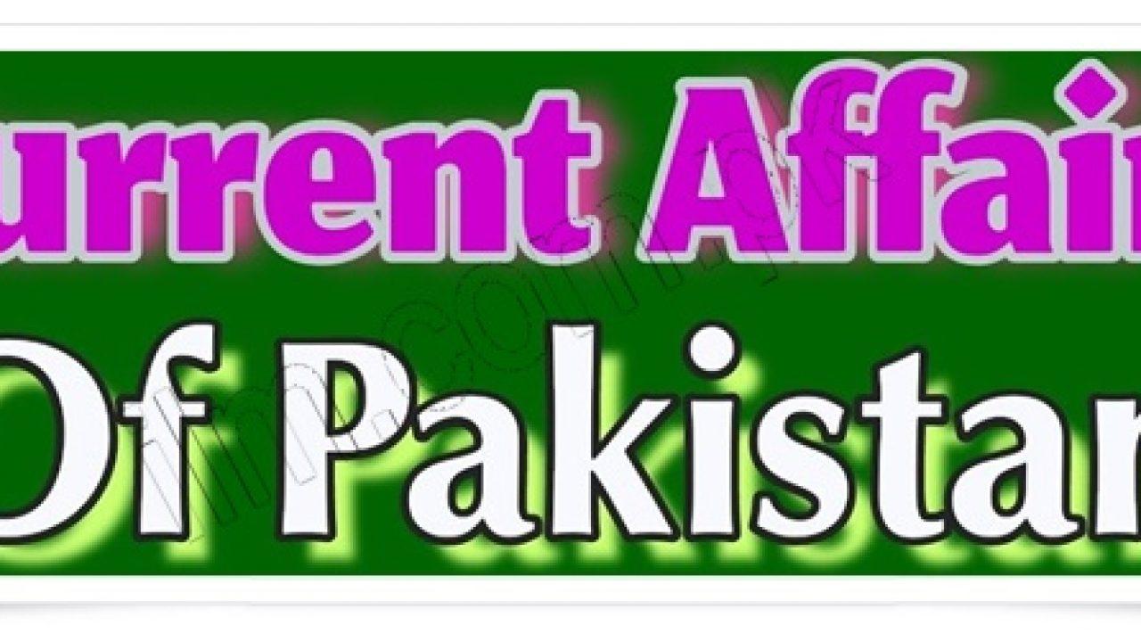 Current Affairs Of Pakistan In Urdu