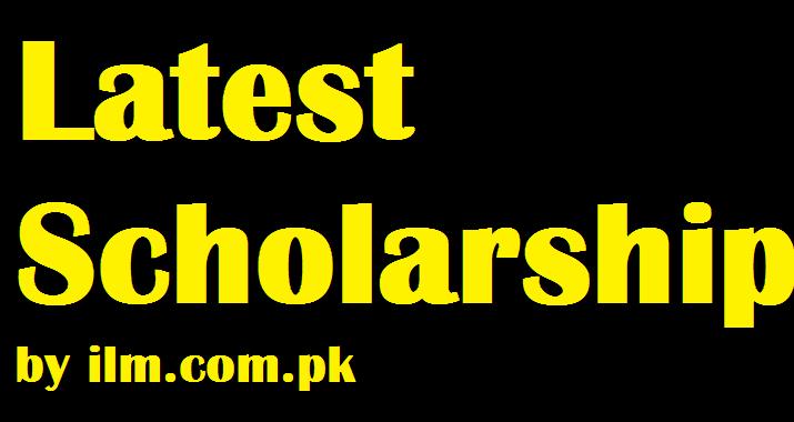 Scholarships in Pakistan 2021 Latest for Pakistani Students