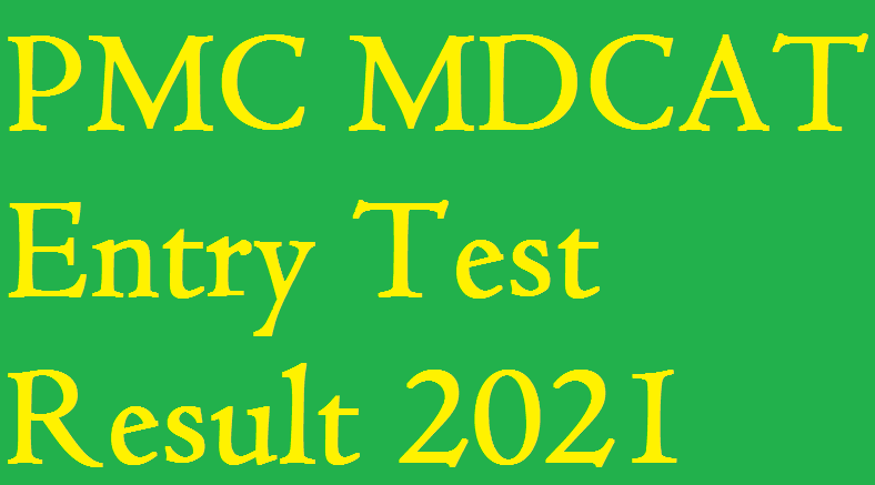 TEPS PMC MDCAT Entry Test Result 2021