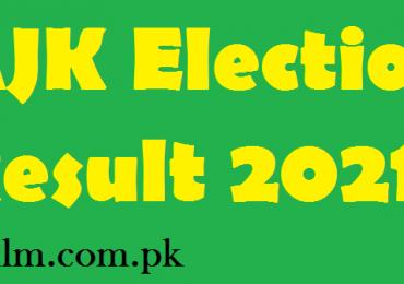 Azad Kashmir AJK Election Result 2021 Candidates List