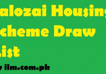 Jalozai Housing Scheme Phase 3 Draw Result 2021 Date, Payment Schedule
